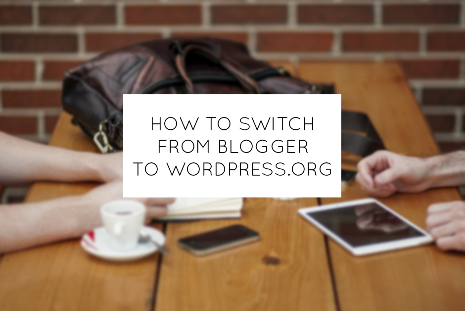 How To Switch From Blogger To WordPress.org // www.thoughtsbynatalie.com #blogtips