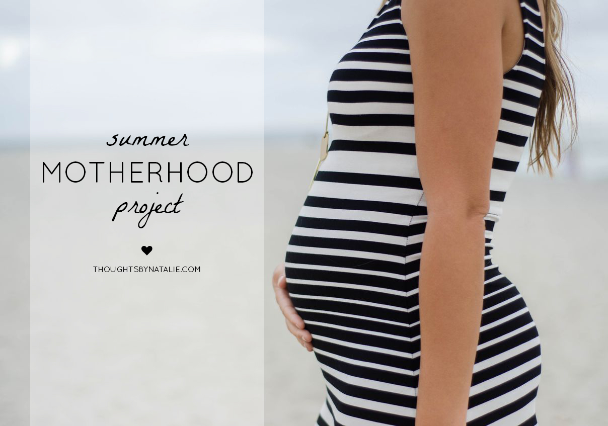 Summer Motherhood Project | Thoughts By Natalie #summermotherhoodproject